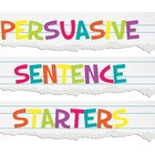 Persuasive Sentence Starters