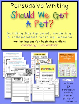 Persuasive Writing, Should we get a pet? Lessons for Begin