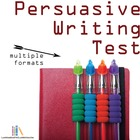 Persuasive Writing Test, Assessment, or Quiz