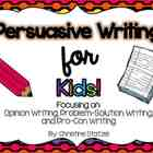 Persuasive Writing for Kids! {CCSS aligned}