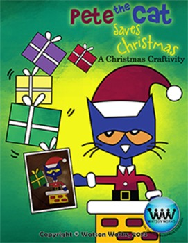 Pete The Cat Saves Christmas: A Christmas Craftivity