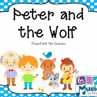 Peter and the Wolf PowerPoint Mini Quizzes