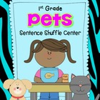 Pets Fluency Center:  Sentence Shuffle - 1st grade rdg. level