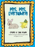 Pets, Pets, Everywhere!