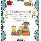 Phenomenal First Grade Phonics