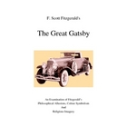 Philosophical Allusions Imagery and Symbolism in The Great Gatsby