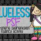 Phoneme Segmentation Fluency (PSF) &quot;Clueless&quot; Game