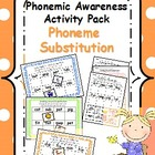 Phonemic Awareness Activity Pack- Phoneme Substitution