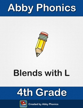 Phonics - Fourth Grade - Blends with L Series