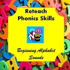 Phonics Skills: Beginning Alphabet Sounds