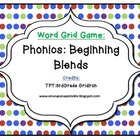 Phonics/Guided Reading Activities: Word Grid Beginning Blends
