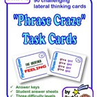 """Phrase Craze"" Task Cards: 90 Lateral Thinking  Puzzle Car"