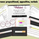 Phrases (prepositional, appositives, & verbals): Video, No
