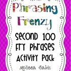 Phrasing Frenzy! Second 100 Fry Phrases Activity Pack