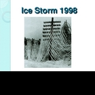 Physical Geography: Natural Disasters - Ice Storm 1998