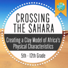 Physical Geography of Africa: Crossing The Sahara