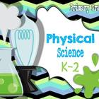 Physical Science Interactive Journal {K-2}