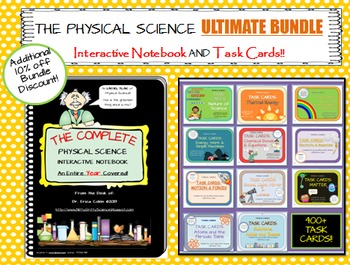 Physical Science ULTIMATE BUNDLE - Interactive Notebook + Task Cards for a Year!
