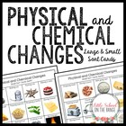Physical and Chemical Changes Sort Cards * Matter Changes