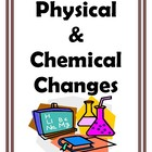 Physical and Chemical Changes for Middle School