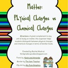 Physical versus Chemical Changes: Great Addition to any Ma