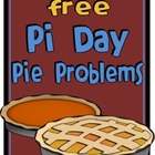 Pi Day Pie Problems FREEBIE