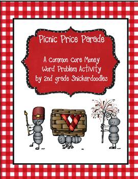 Picnic Price Parade: A Common Core Money Word Problem Activity