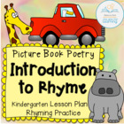 Picture Book Poetry: Introduction to Rhyme (Kindergarten)