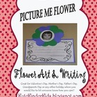 Picture Me- Flower Art & Writing Activity