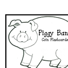 Piggy Bank Coin Flashcards