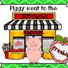 Piggy Went to the Market: Healthy Eating-Fruit Theme FREEBIE!