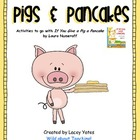 Pigs & Pancakes-Activities to go with If You Give a Pig a Pancake