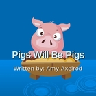 Pigs Will Be Pigs PowerPoint