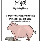 """Pigs!"", by G. Gibbons, Comp. Questions and Project Sheets"