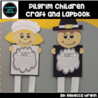 Pilgrim Children Lap Book and Craftivity