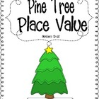 Pine Tree Place Value Freebie