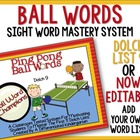 Ping Pong Ball Words- Differentiated Dolch List 9 Word Mas