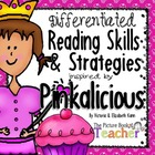 Pinkalicious by Victoria and Elizabeth Kann Reading Skills