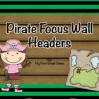 Pirate Focus Board Headers