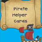 Pirate Helper Cards (2 Font Choices-CK Handprint and Comic Sans)
