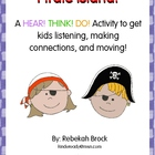 Pirate Island: A Hear! Think! Do! FREE Listening and Movin