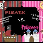 Pirate Vs. Princess: A Fiction Book Study Unit (Common Cor