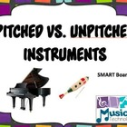 Pitched vs. Unpitched Instruments SMART Board Lesson