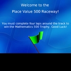 Place Value 500 Raceway