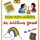 Place Value Addition Game! (Great Center or Workstation!)