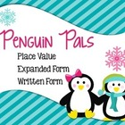 Place Value Expanded Form Written Form Penguin Pals