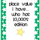 Place Value I have...Who Has-up to 10,000