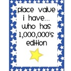 Place Value I have..Who has- up to 1,000,000