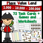 Place Value Land - 1,000's to 100,000's place