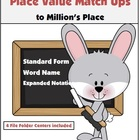 Place Value Match Ups to Million's Place